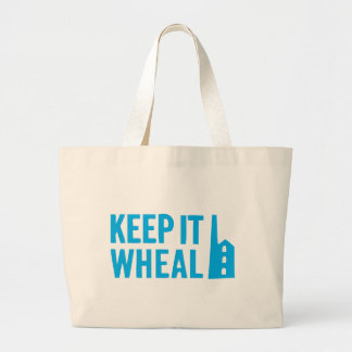 Keep It Wheal, Keep it Cornish. Large Tote Bag