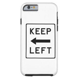 Keep Left Democratic Swag Tough iPhone 6 Case