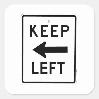 KEEP LEFT SIGN SQUARE STICKER