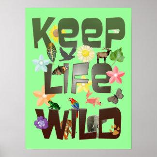 Keep Life Wild Poster