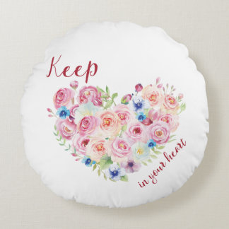 Keep Love in Your Heart Round Cushion