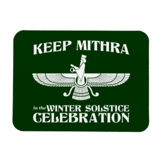 Keep Mithra in the Winter Solstice Celebration Magnet