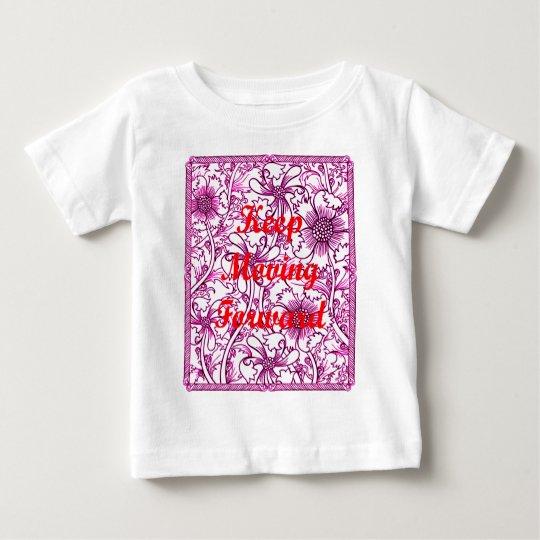 Keep Moving Forward Baby T-Shirt