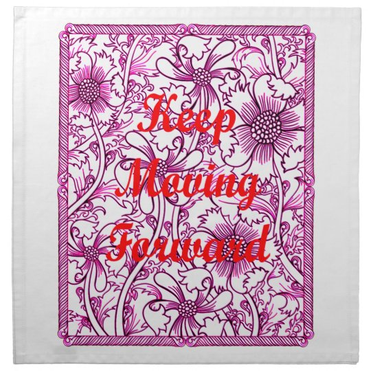 Keep Moving Forward Cloth Napkin