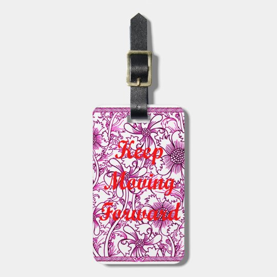 Keep Moving Forward Luggage Tag