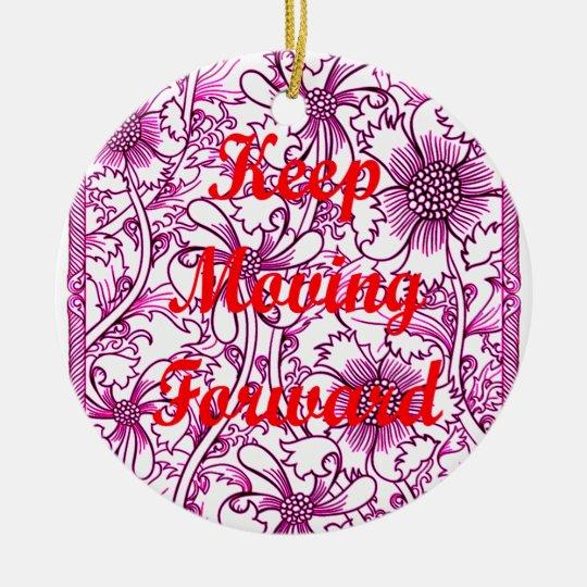 Keep Moving Forward Round Ceramic Decoration