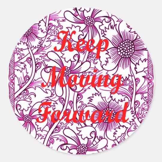 Keep Moving Forward Round Sticker