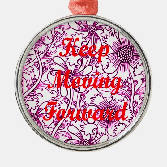 Keep Moving Forward Silver-Colored Round Decoration