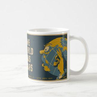 Keep Mum The World Has Ears Coffee Mug