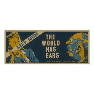 Keep Mum The World Has Ears Vintage WPA Poster