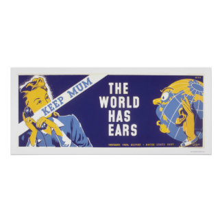 Keep Mum - The World Has Ears WPA Poster