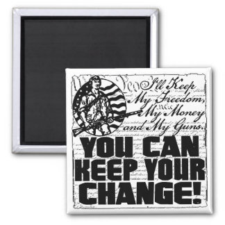 Keep My Freedom. Money and Guns Square Magnet