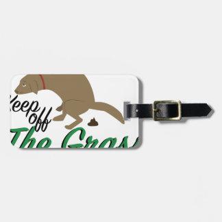Keep Off Grass Luggage Tag