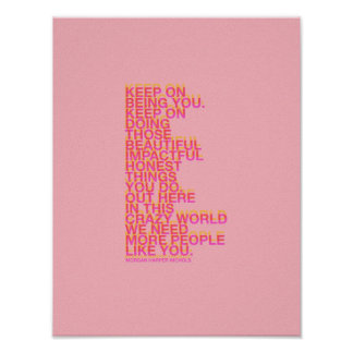 Keep on being you poster