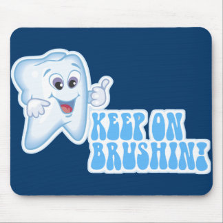 Keep On Brushin Mouse Pads