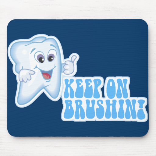 Keep On Brushin! Mouse Pads