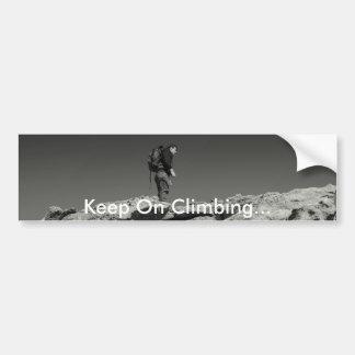 Keep On Climbing... Bumper Sticker
