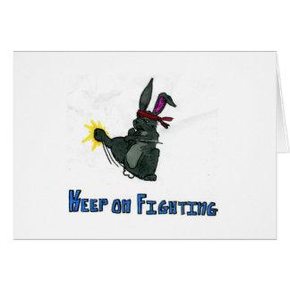 'keep on fighting' card