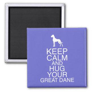 Keep on, Hug your Dane Square Magnet