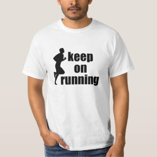 keep on running t shirts
