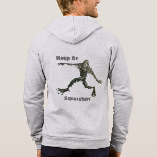 Keep On Squatchin Hoodie