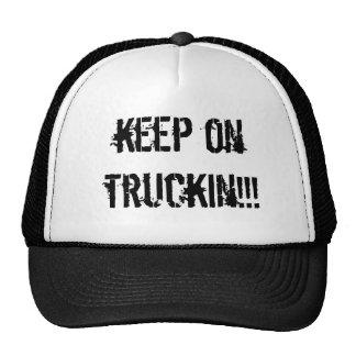 keep on truckin!!! cap