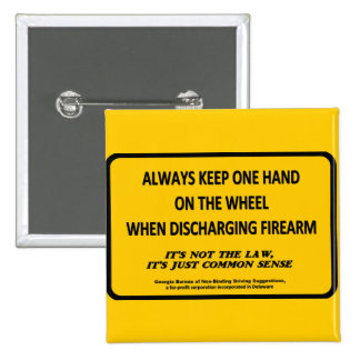 Keep one hand on the wheel when firing your gun buttons