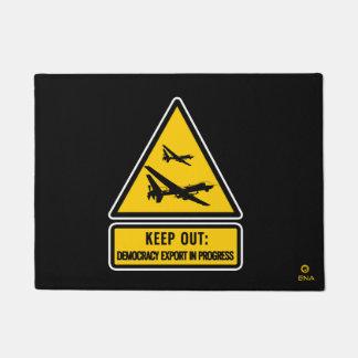 Keep out: democracy export in progress doormat