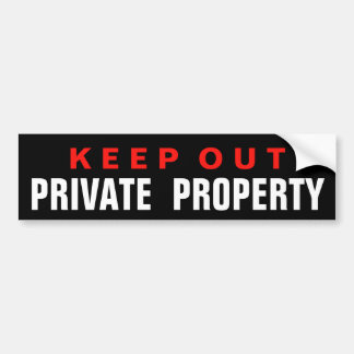 KEEP OUT PRIVATE PROPERTY GLOSSY STICKER BUMPER STICKER
