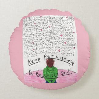 Keep Persisting Round Cushion
