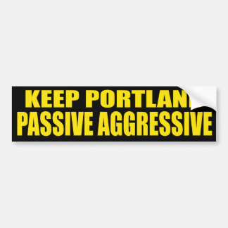 Keep Portland Passive Aggressive Bumper Sticker