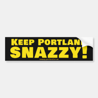 Keep Portland Snazzy! Bumper Sticker