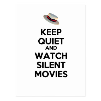Keep Quiet and Watch Silent Movies Postcard