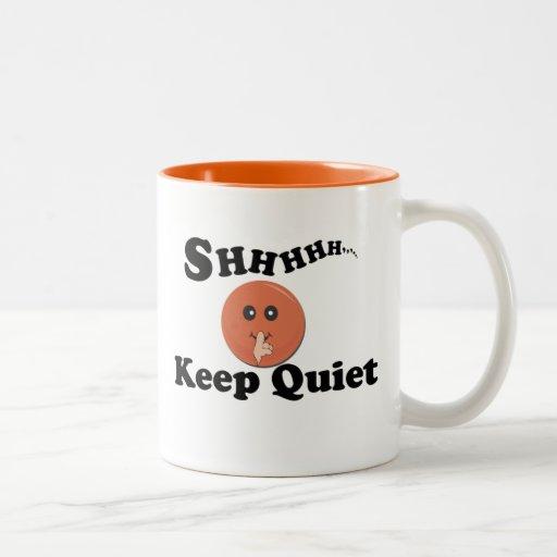 Keep Quite Mugs