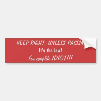 Keep Right Bumper Sticker