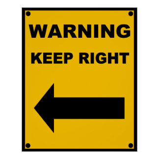 Keep Right Poster
