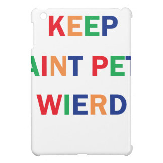 Keep Saint Pete Weird Design iPad Mini Case