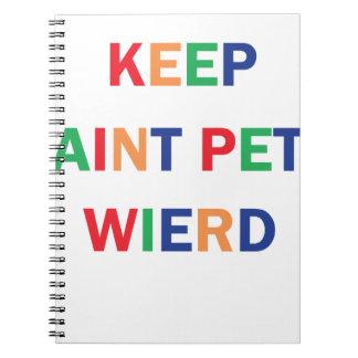 Keep Saint Pete Weird Design Notebooks