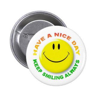 KEEP SMILING ALWAYS 6 CM ROUND BADGE