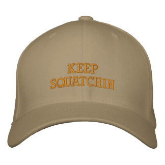 Keep Squatchin Hat Embroidered Cap