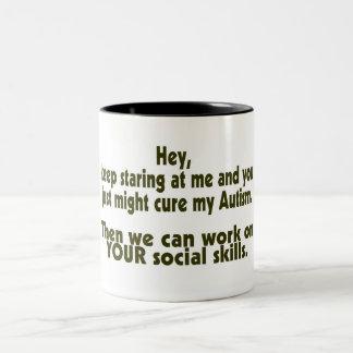 Keep Staring Cure Autism Social Skills Coffee Mug