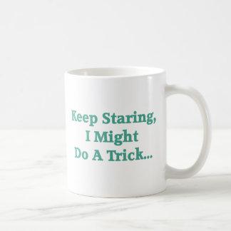 Keep Staring... Mugs