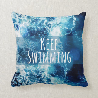 Keep Swimming Ocean Motivational Cushion