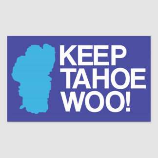 KEEP TAHOE WOO! stickers (4)