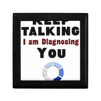 keep talking diagnosing you gift t shirt gift box