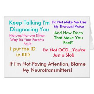 Keep Talking I'm Diagnosing You Card