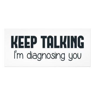 Keep Talking I'm Diagnosing You Customized Rack Card