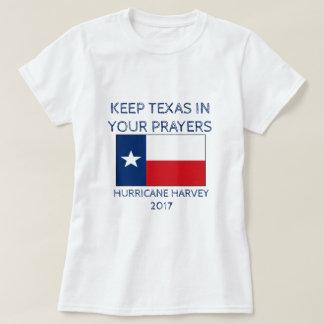 Keep Texas in Your Prayers - Hurricane Harvey T-Shirt