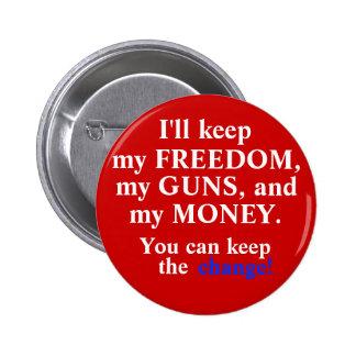 Keep the change! 6 cm round badge