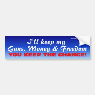 Keep the Change-Bumper Bumper Sticker